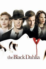 The Black Dahlia is the best movie in Hilary Swank filmography.