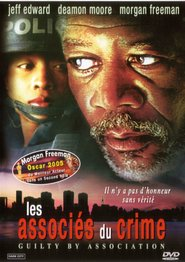 Guilty by Association is the best movie in Morgan Freeman filmography.