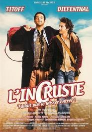 Film L' Incruste.