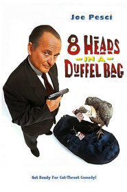8 Heads in a Duffel Bag is the best movie in David Spade filmography.