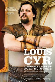 Louis Cyr - movie with Gil Bellows.