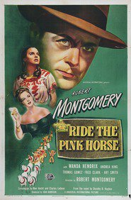 Ride the Pink Horse is the best movie in Art Smith filmography.