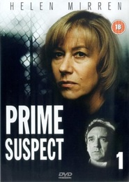 Prime Suspect - movie with Helen Mirren.