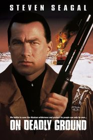 On Deadly Ground - movie with Michael Caine.