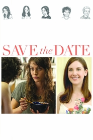 Save the Date - movie with Lizzy Caplan.