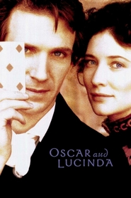 Oscar and Lucinda - movie with Cate Blanchett.