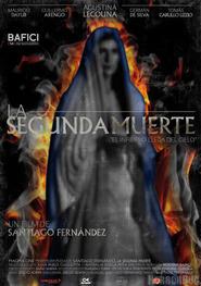 La segunda muerte is the best movie in Mauricio Dayub filmography.