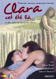Clara cet ete la is the best movie in Stephanie Sokolinski filmography.