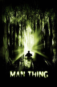 Man-Thing is the best movie in Robert Mammone filmography.
