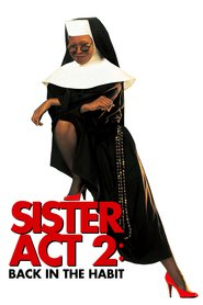 Sister Act 2: Back in the Habit - movie with Kathy Najimy.