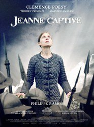 Jeanne captive - movie with Mathieu Amalric.