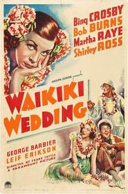 Waikiki Wedding - movie with Anthony Quinn.