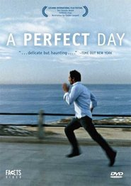 A Perfect Day - movie with Rob Lowe.