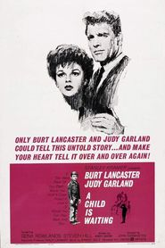 A Child Is Waiting - movie with Burt Lancaster.