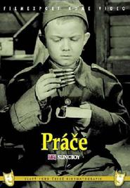 Prace is the best movie in Vladimir Hlavaty filmography.
