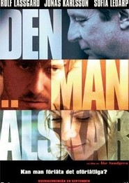 Den man alskar - movie with Jonas Karlsson.