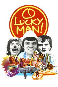 O Lucky Man! - movie with Helen Mirren.