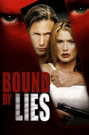 Bound by Lies is the best movie in Kevin Chamberlin filmography.