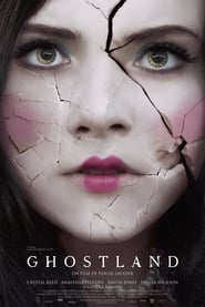 Ghostland is the best movie in Tony Braga filmography.
