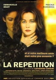 La repetition is the best movie in Jean-Pierre Kalfon filmography.