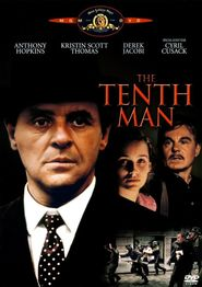 The Tenth Man - movie with Anthony Hopkins.