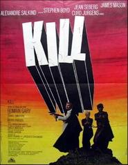 Kill! is the best movie in Jose Maria Caffarel filmography.