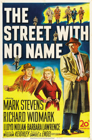 The Street with No Name - movie with Lloyd Nolan.