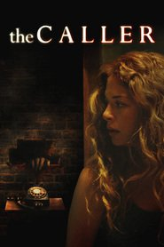 The Caller is the best movie in Rachelle Lefevre filmography.