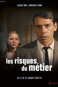 Les risques du metier is the best movie in Rene Dary filmography.