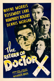 The Return of Doctor X is the best movie in Humphrey Bogart filmography.
