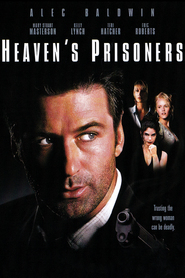 Heaven's Prisoners - movie with Alec Baldwin.
