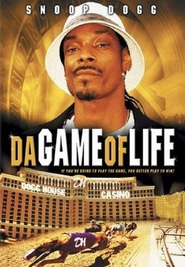 Da Game of Life - movie with Snoop Dogg.