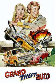 Grand Theft Auto - movie with Ron Howard.