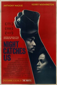 Night Catches Us - movie with Anthony Mackie.