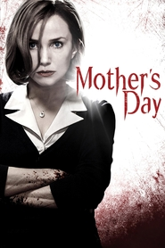 Mother's Day is the best movie in Warren Kole filmography.