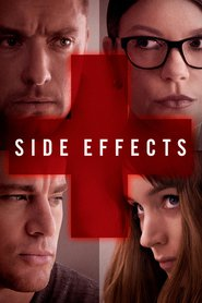 Side Effects is the best movie in Channing Tatum filmography.