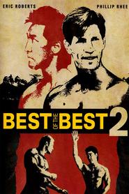 Best of the Best 2 - movie with Eric Roberts.