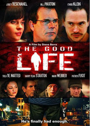 The Good Life - movie with Zooey Deschanel.