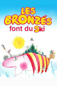 Les bronzes font du ski - movie with Josiane Balasko.