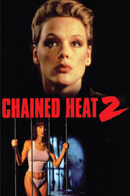 Chained Heat II is the best movie in Jana Svandova filmography.