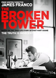The Broken Tower is the best movie in James Franco filmography.