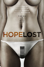 Hope Lost - movie with Danny Trejo.