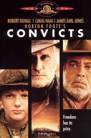 Convicts is the best movie in Lance E. Nichols filmography.