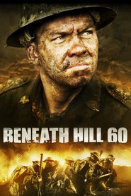 Beneath Hill 60 is the best movie in Harrison Gilbertson filmography.