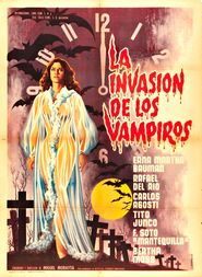 La invasion de los vampiros is the best movie in Bertha Moss filmography.