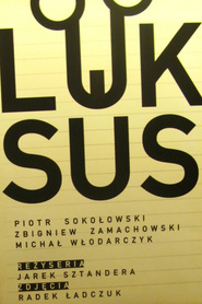 Luksus is the best movie in Pawel Szczesny filmography.