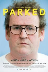 Parked - movie with Colm Meaney.