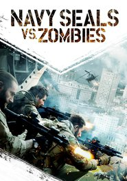 Navy SEALs vs. Zombies is the best movie in Sue-Lynn Ansari filmography.