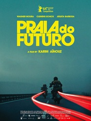 Praia do Futuro is the best movie in Wagner Moura filmography.
