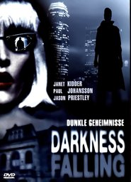 Darkness Falling - movie with Jason Priestley.